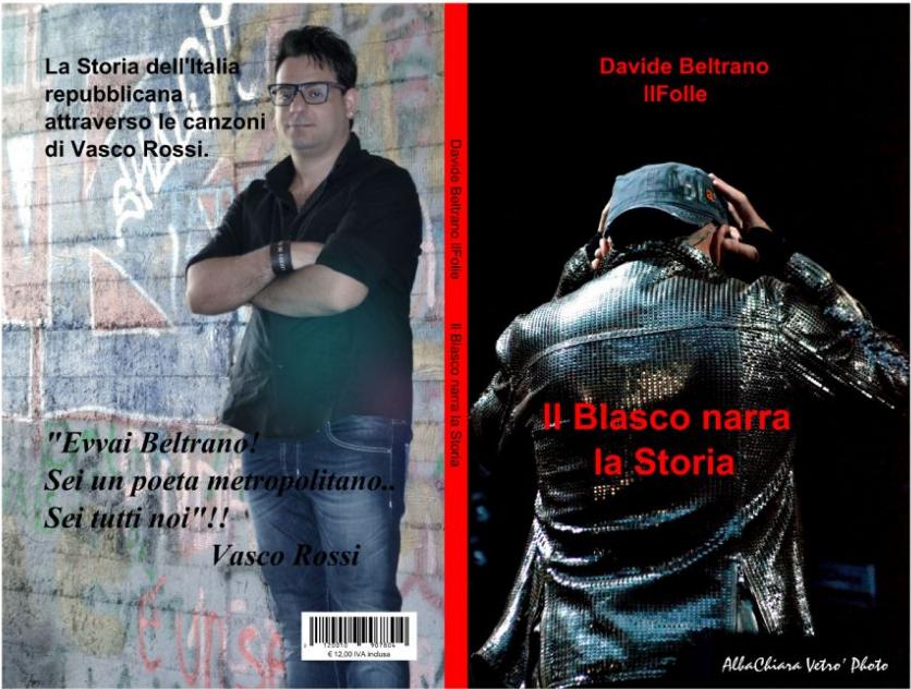 Il Blasco narra la storia di Davide Beltrano