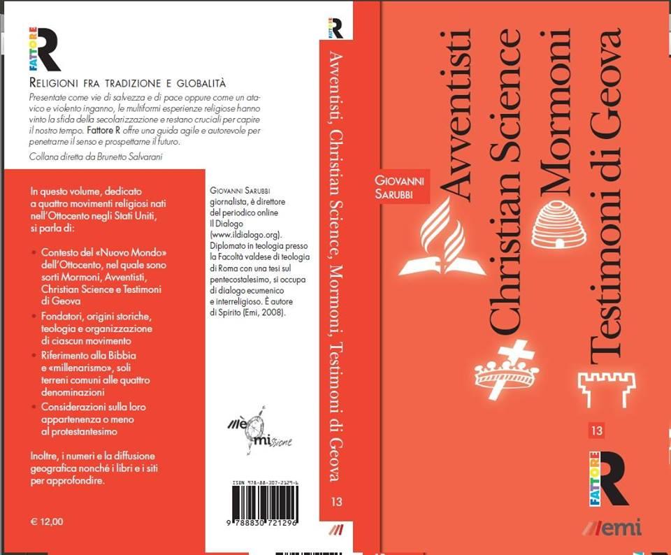 """Presentazione del libro """"Avventisti, Christian Science, Mormoni, Testimoni di Geova"""" di Giovanni Sarubbi"""