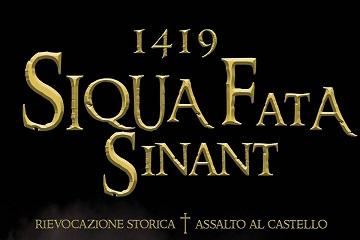 1419 SIQUA FATA SINANT – rievocazione storica (assalto al castello)