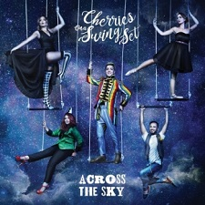 Online Accross the sky, primo disco dei Cherries on a swing set