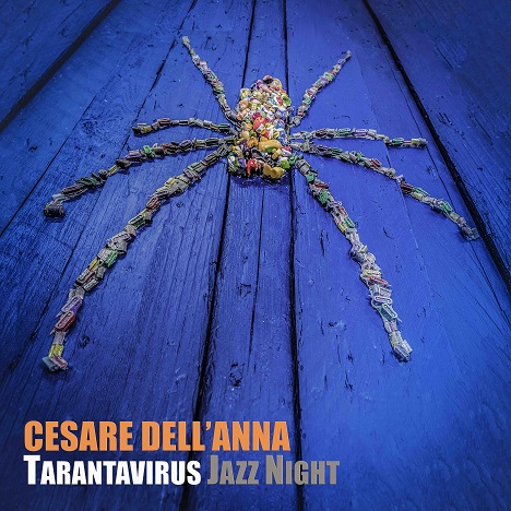 CESARE DELL'ANNA TARANTAVIRUS JAZZ NIGHT