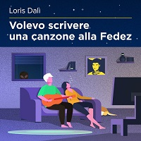 Volevo scrivere una canzone alla Fedez-Loris Dalì